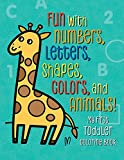 #5: My First Toddler Coloring Book: Fun with Numbers, Letters, Shapes, Colors, and Animals!
