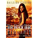 The Black Tide: Remnants (Tides of Blood - Dystopian Thriller Book 1)