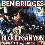 Blood Canyon (Jim Allison) | Ben Bridges