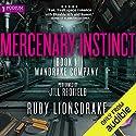 Mercenary Instinct: Mandrake Company, Book 1 Hörbuch von Ruby Lionsdrake Gesprochen von: Jill Redfield