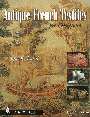 (Antique French Textiles for Designers (Schiffer)