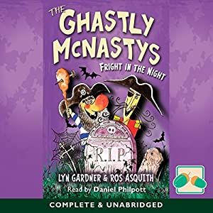 The Ghastly McNastys Audiobook