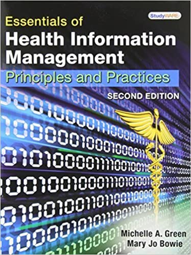Essentials of Health Information Management: Principles and Practices by Michelle A. Green (2010-03-10)