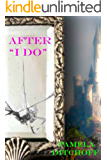 "AFTER ""I DO"" (A Pamela Ditchoff Fairy Tale Book 1)"