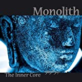 The Inner Core by Monolith (2011-09-02)