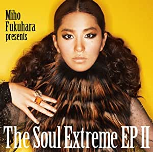 Miho Fukuhara - THE SOUL EXTREME EP(regular ed.) - Amazon.com Music