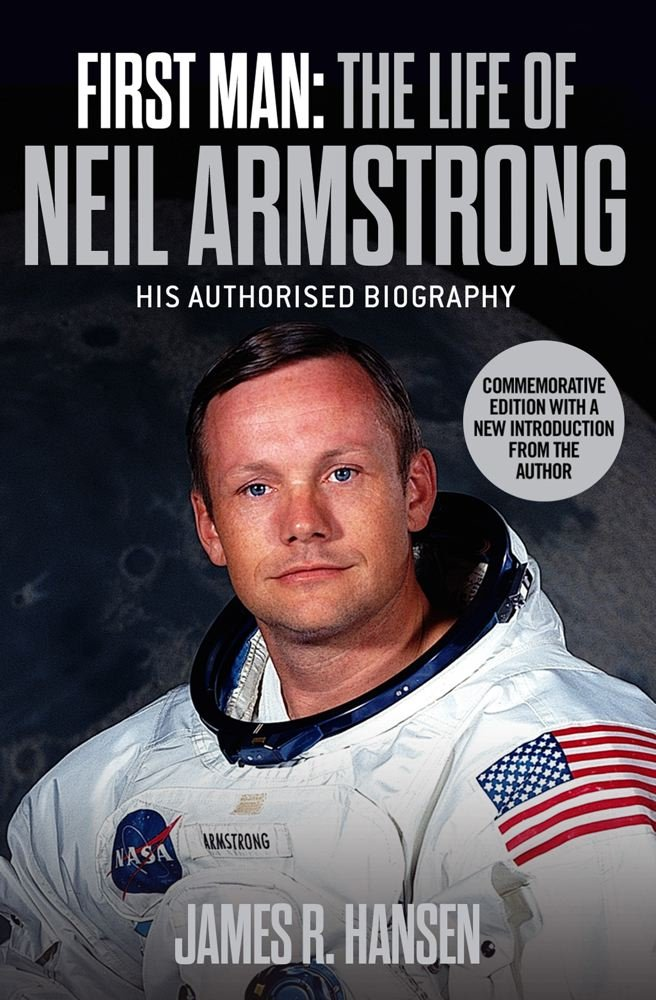 First Man: The Life of Neil Armstrong: Amazon.es: James Hansen ...