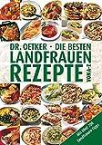 Die besten Landfrauenrezepte von A-Z (A-Z Hardcover)