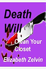 Death Will Clean Your Closet (Bruce Kohler Mysteries Book 6) Kindle Edition