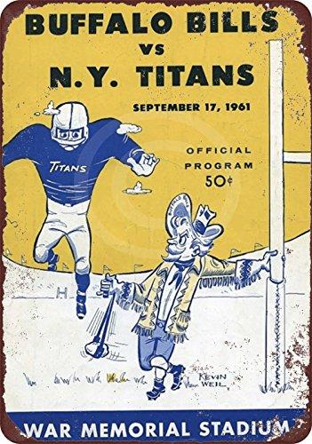 Buffalo Bills Vintage (1961 NY Titans vs. Buffalo Bills vintage look reproduction metal Sign 8 x 12)