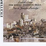 Ivor Gurney, Frederick Delius, English Songs
