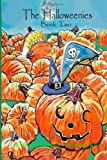 The Halloweenies Book Two, Mr. Joe L. Blevins, 1492815594