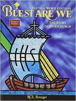 Blest Are We Story Of Church Faith & Word Ed (2010-05-03)