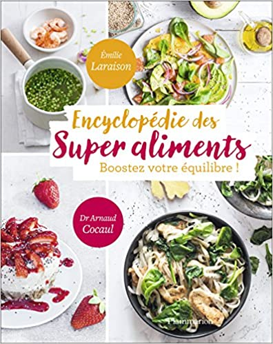 Encyclopedie des super aliments - Laraison Emilie sur Bookys
