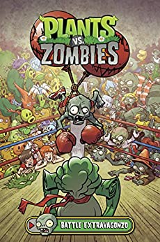 Download for free Plants vs. Zombies Volume 7: Battle Extravagonzo