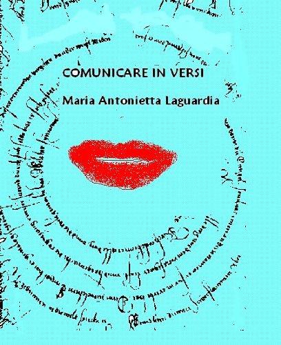 Comunicare in versi (Italian - Hours Laguardia