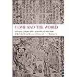 """Home and the World: Editing the """"Glorious Ming"""" in Woodblock-Printed Books of the Sixteenth and Seventeenth Centuries"""