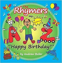 The Rhymers Say Happy Birthday Andrew Amazon Co Uk Andrew Buller