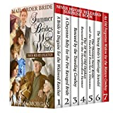 Mail Order Bride: Summer Brides Wear White: 7 Book Box Set Collection (With A Never Before Released Surprise Book)