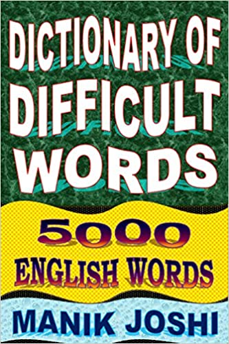 Amazon Com Dictionary Of Difficult Words 5000 English Words