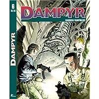 Dampyr : 6 (95-96): Nadrova Vampirleri - Kabuslar Kapısı