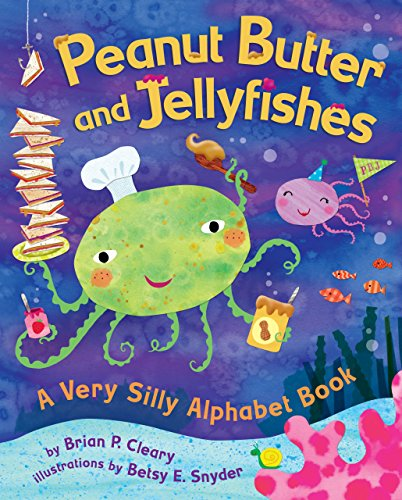 Reader P/n Read (Peanut Butter and Jellyfishes: A Very Silly Alphabet Book (Millbrook Picture Books))