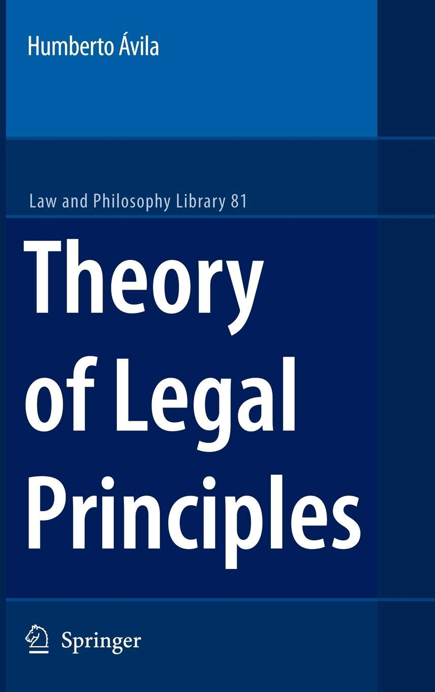 Theory of Legal Principles (Law and Philosophy Library) by Brand: Springer