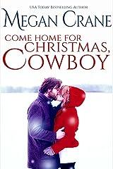 Come Home for Christmas, Cowboy (The Greys of Montana Book 1) Kindle Edition