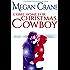 Come Home for Christmas, Cowboy (The Greys of Montana Book 1)