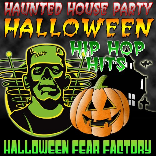 Haunted House Party - Halloween Hip Hop (Hip Hop Halloween Party Songs)