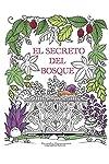 https://libros.plus/el-secreto-del-bosque-encuentra-las-joyas-escondidas-un-libro-para-colorear-para-adultos/