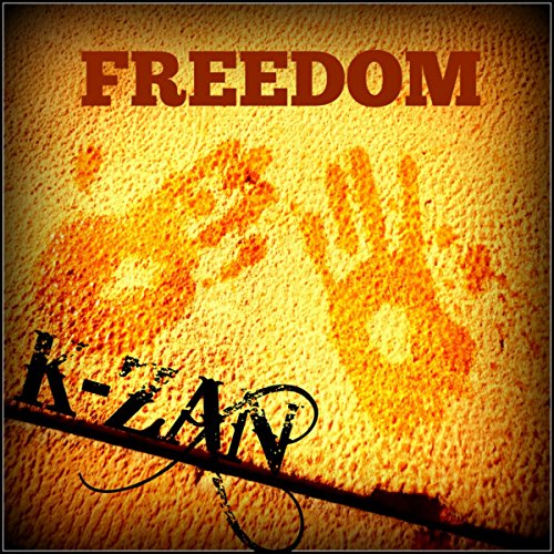 Amazon.com: Freedom: K-Zan: MP3 Downloads