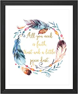 Eleville 8X10 All You Need is Faith and Trust and a Little Pixie Dust Real Gold Foil Watercolor Art Print (Unframed) Inspirational Quote Wall Art Home Birthday WG102