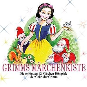 Grimms Märchenkiste Hörspiel
