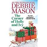 The Corner of Holly and Ivy: A feel-good Christmas romance (Harmony Harbor, 7)
