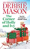 The Corner of Holly and Ivy: A feel-good Christmas romance (Harmony Harbor (7))