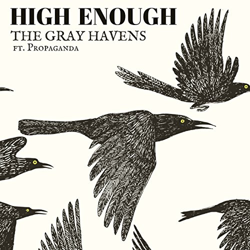 High Enough (Radio Mix) [feat. Propaganda] - Single