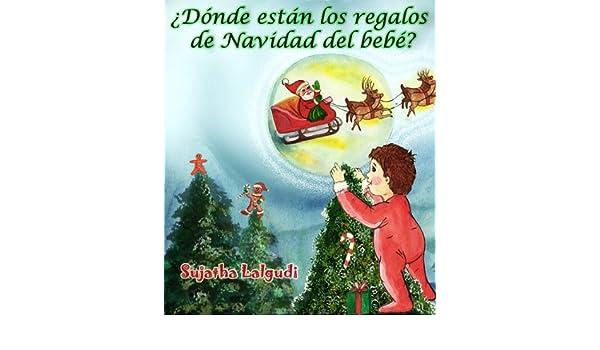¿Dónde están los regalos de Navidad del bebé? (Spot It Series nº 13) (Spanish Edition) - Kindle edition by Sujatha Lalgudi.