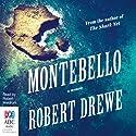 Montebello Audiobook by Robert Drewe Narrated by Robert Meldrum