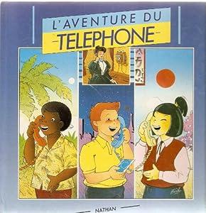 Paperback L'aventure du téléphone CM1 CM2 [French] Book