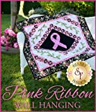 PC Hardware : Pink Ribbon Breast Cancer Wall Hanging Quilt