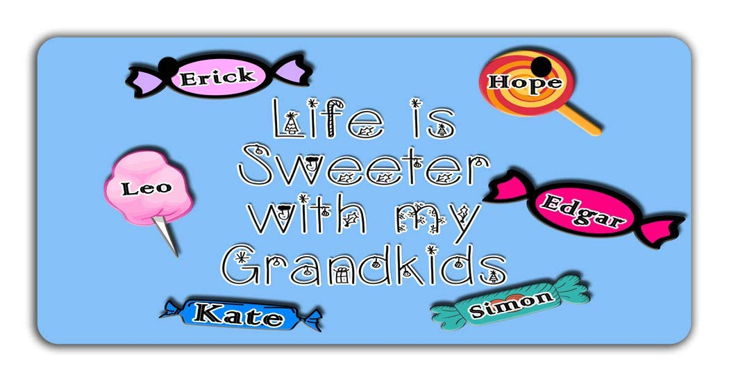 BRGiftShop Personalize Your Own Custom Name Life Is Sweeter With My Grand Kids Bike Stroller Childrens Toy Car 3x6 License Plate Tag