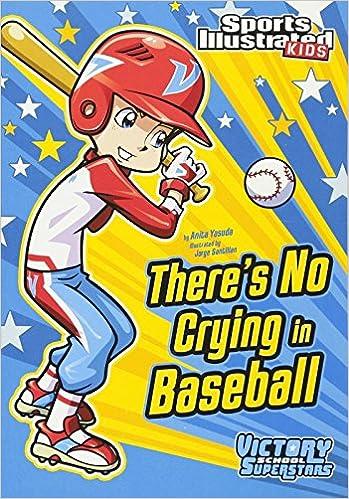 Theres No Crying in Baseball