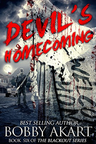 Pdf Religion Devil's Homecoming: A Post Apocalyptic EMP Survival Fiction Series (The Blackout Series Book 6)