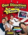 One Direction. 100% unofficial. Tutta la storia par direction