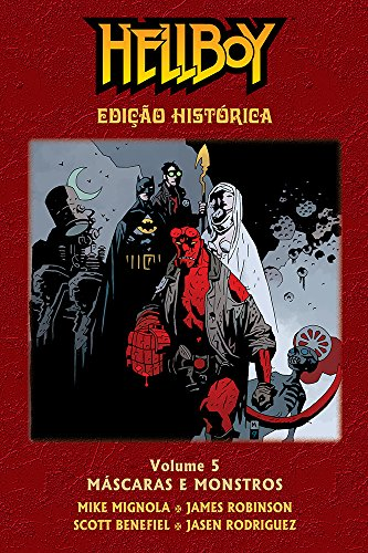 Hellboy - Máscaras e Monstros - Edição Histórica- Volume 05