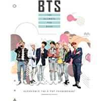 BTS - The Ultimate Fan Book: Experience the