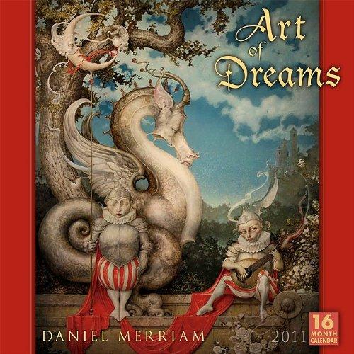 Art of Dreams 2011 Wall Calendar (Daniel Merriam Art)