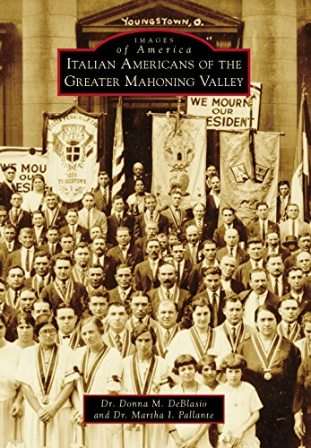 (Italian Americans of the Greater Mahoning Valley (Images of America))
