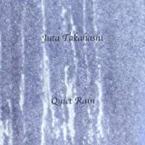 Quiet Rain by Juta Takahashi